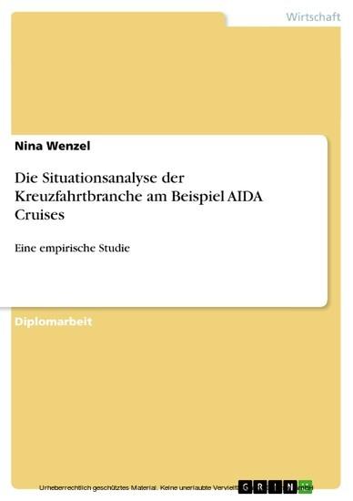 Die Situationsanalyse der Kreuzfahrtbranche am Beispiel AIDA Cruises - Blick ins Buch