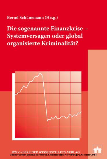 Die sogenannte Finanzkrise - Systemversagen oder global organisierte Kriminalität? - Blick ins Buch