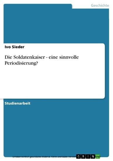 Die Soldatenkaiser - eine sinnvolle Periodisierung? - Blick ins Buch
