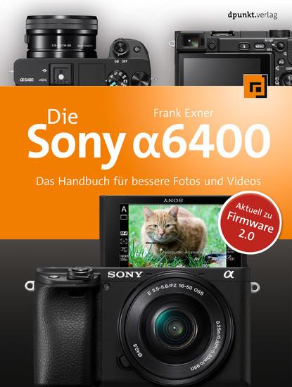 Die Sony Alpha 6400 - Blick ins Buch