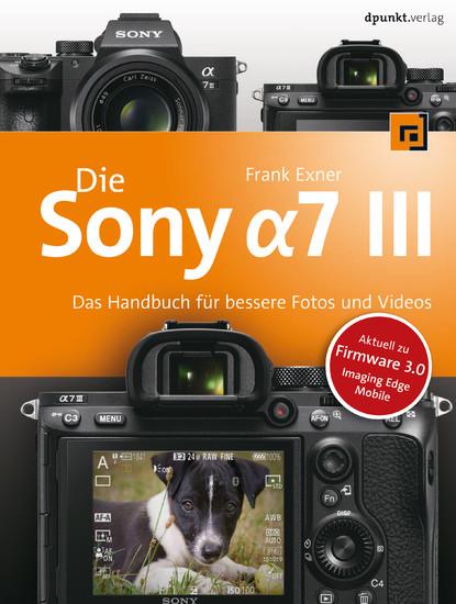 Die Sony Alpha 7 III - Blick ins Buch