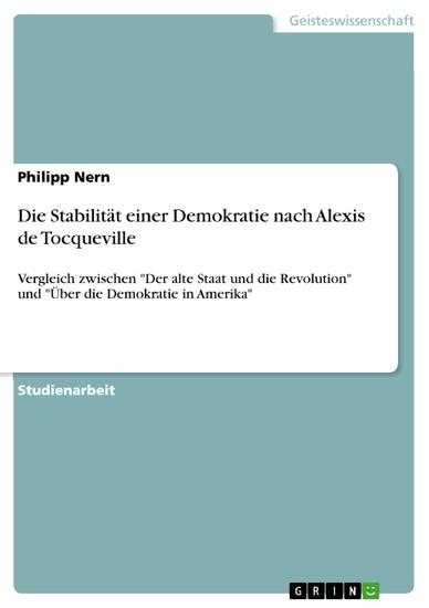 Die Stabilität einer Demokratie nach Alexis de Tocqueville - Blick ins Buch