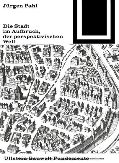 Die Stadt im Aufbruch der perspektivischen Welt - Blick ins Buch