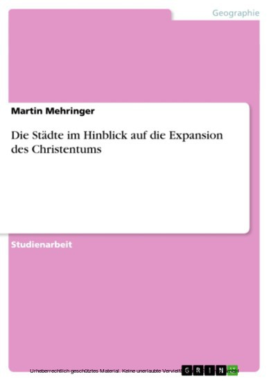 Die Städte im Hinblick auf die Expansion des Christentums - Blick ins Buch