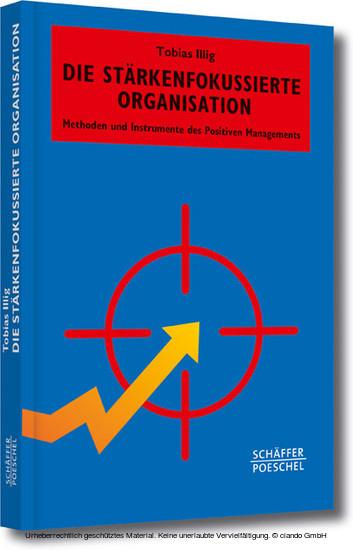 Die stärkenfokussierte Organisation - Blick ins Buch