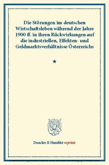 Die Störungen im deutschen Wirtschaftsleben während der Jahre 1900 ff. - Blick ins Buch