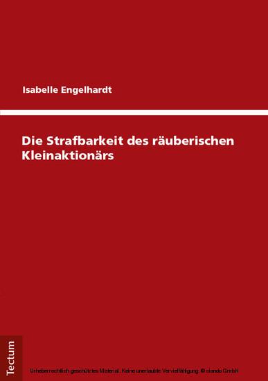 Die Strafbarkeit des räuberischen Kleinaktionärs - Blick ins Buch