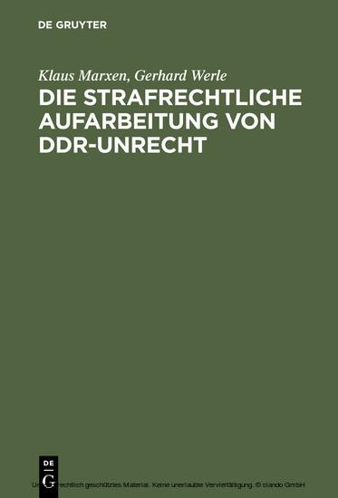 Die strafrechtliche Aufarbeitung von DDR-Unrecht - Blick ins Buch