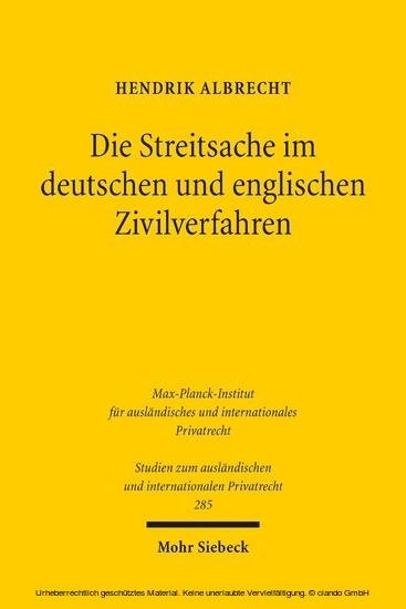 Die Streitsache im deutschen und englischen Zivilverfahren - Blick ins Buch