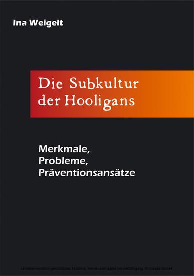 Die Subkultur der Hooligans - Blick ins Buch