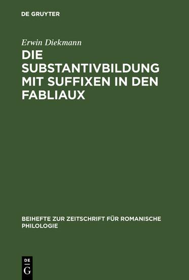 Die Substantivbildung mit Suffixen in den Fabliaux - Blick ins Buch