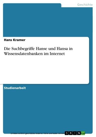 Die Suchbegriffe Hanse und Hansa in Wissensdatenbanken im Internet - Blick ins Buch