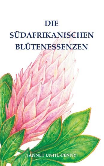 Die Südafrikanischen Blütenessenzen - Blick ins Buch