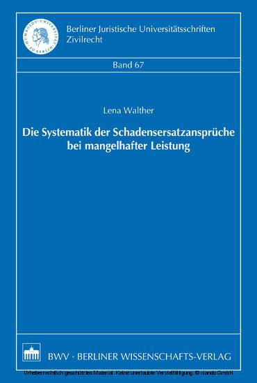 Die Systematik der Schadensersatzansprüche bei mangelhafter Leistung - Blick ins Buch