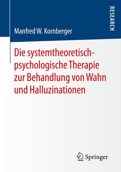 Die systemtheoretisch-psychologische Therapie zur Behandlung von Wahn und Halluzinationen - Blick ins Buch