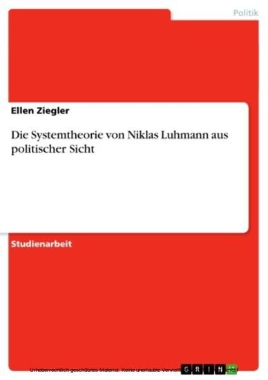 Die Systemtheorie von Niklas Luhmann aus politischer Sicht - Blick ins Buch