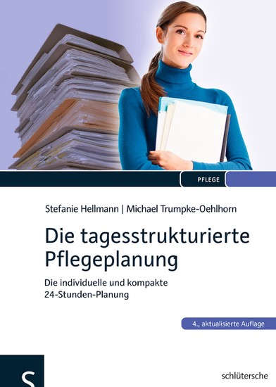 Die tagesstrukturierte Pflegeplanung - Blick ins Buch