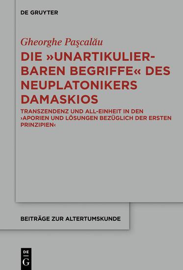 Die 'unartikulierbaren Begriffe' des Neuplatonikers Damaskios - Blick ins Buch