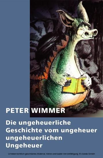 Die ungeheuerliche Geschichte vom ungeheuer ungeheuerlichen Ungeheuer - Blick ins Buch