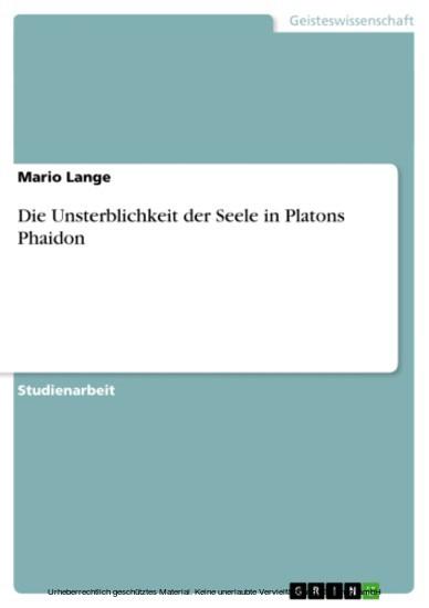 Die Unsterblichkeit der Seele in Platons Phaidon - Blick ins Buch