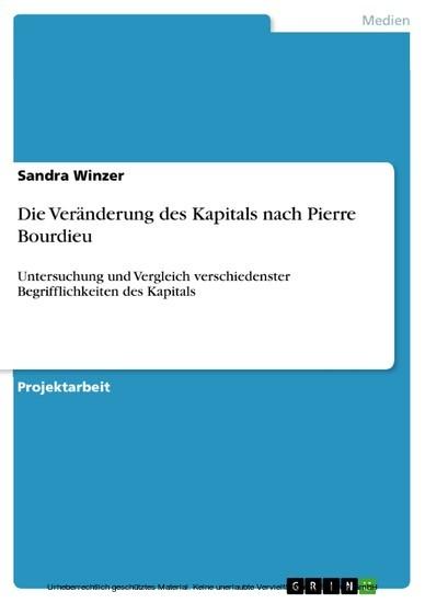 Die Veränderung des Kapitals nach Pierre Bourdieu - Blick ins Buch