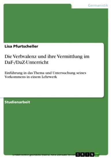 Die Verbvalenz und ihre Vermittlung im DaF-/DaZ-Unterricht - Blick ins Buch