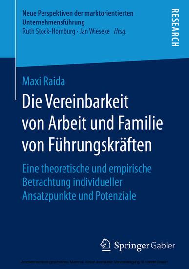 Die Vereinbarkeit von Arbeit und Familie von Führungskräften - Blick ins Buch