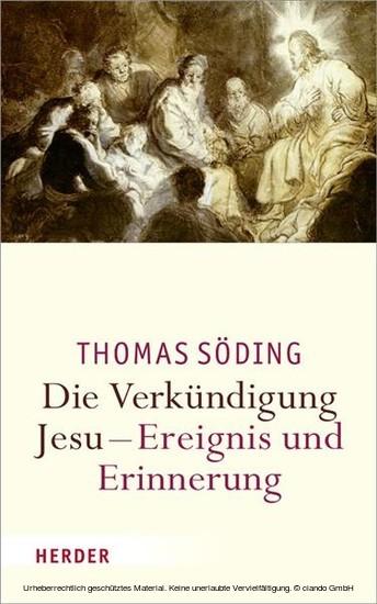 Die Verkündigung Jesu - Ereignis und Erinnerung - Blick ins Buch