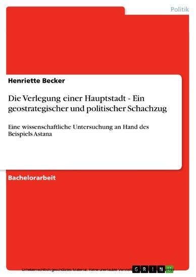 Die Verlegung einer Hauptstadt - Ein geostrategischer und politischer Schachzug - Blick ins Buch