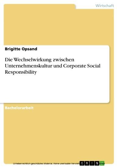Die Wechselwirkung zwischen Unternehmenskultur und Corporate Social Responsibility - Blick ins Buch