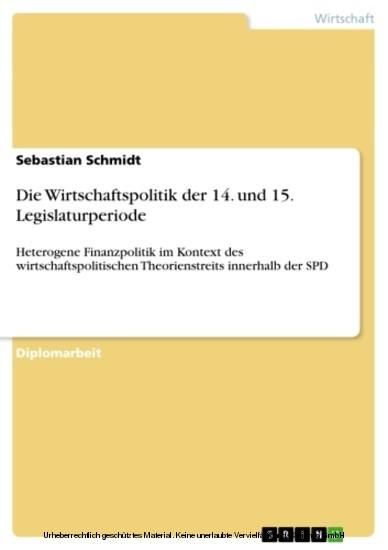 Die Wirtschaftspolitik der 14. und 15. Legislaturperiode - Blick ins Buch