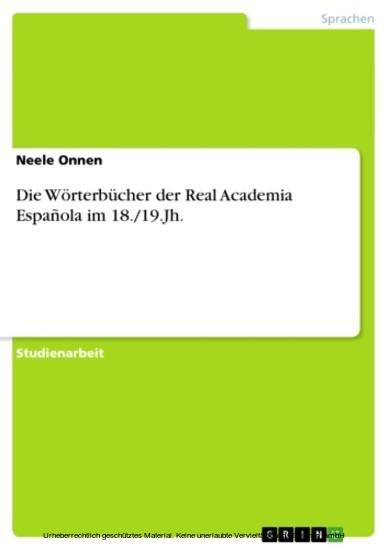 Die Wörterbücher der Real Academia Española im 18./19.Jh. - Blick ins Buch