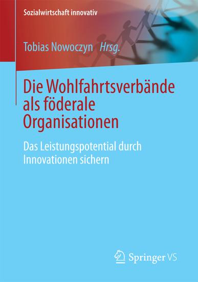 Die Wohlfahrtsverbande als föderale Organisationen - Blick ins Buch