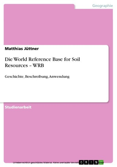 Die World Reference Base for Soil Resources - WRB - Blick ins Buch