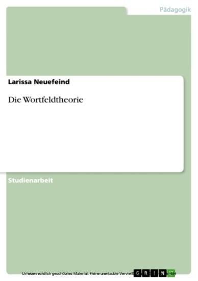 Die Wortfeldtheorie - Blick ins Buch