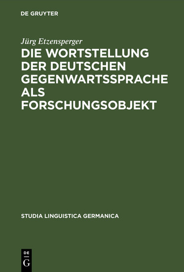 Die Wortstellung der deutschen Gegenwartssprache als Forschungsobjekt - Blick ins Buch