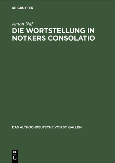 Die Wortstellung in Notkers Consolatio - Blick ins Buch