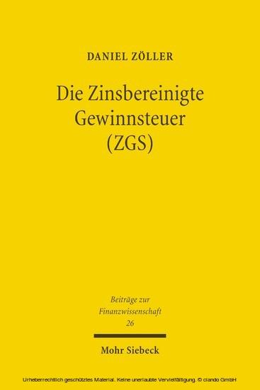 Die Zinsbereinigte Gewinnsteuer (ZGS) - Blick ins Buch