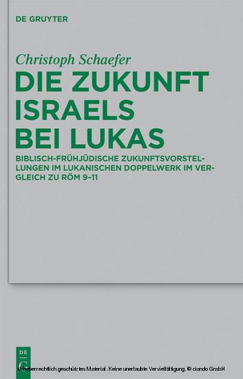 Die Zukunft Israels bei Lukas - Blick ins Buch