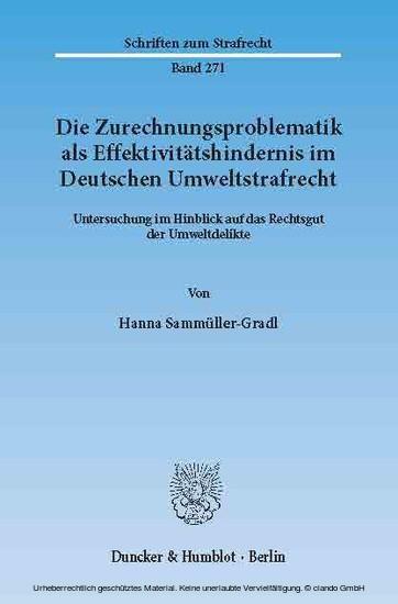 Die Zurechnungsproblematik als Effektivitätshindernis im Deutschen Umweltstrafrecht. - Blick ins Buch