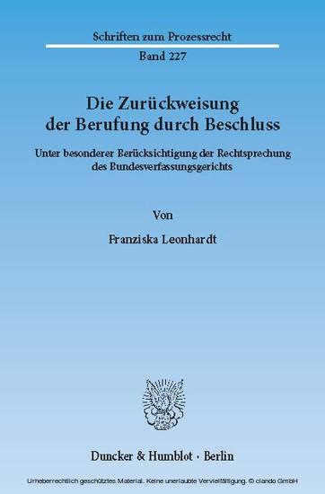 Die Zurückweisung der Berufung durch Beschluss. - Blick ins Buch
