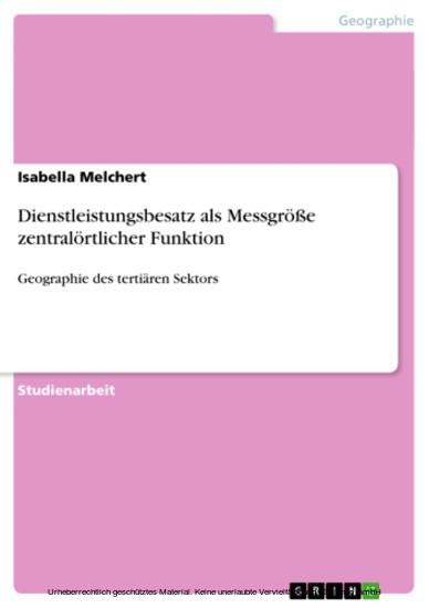 Dienstleistungsbesatz als Messgröße zentralörtlicher Funktion - Blick ins Buch