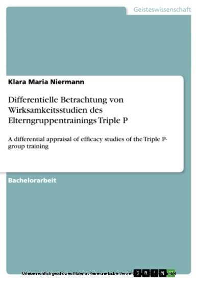 Differentielle Betrachtung von Wirksamkeitsstudien des Elterngruppentrainings Triple P - Blick ins Buch