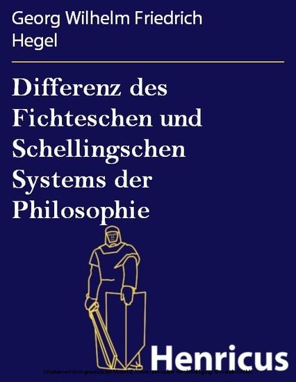 Differenz des Fichteschen und Schellingschen Systems der Philosophie - Blick ins Buch