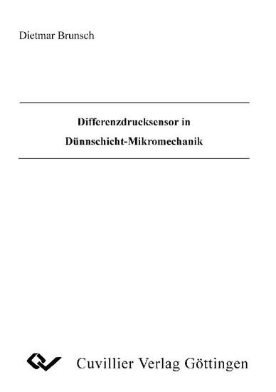 Differenzdrucksensor in Dünnschicht-Mikromechanik - Blick ins Buch