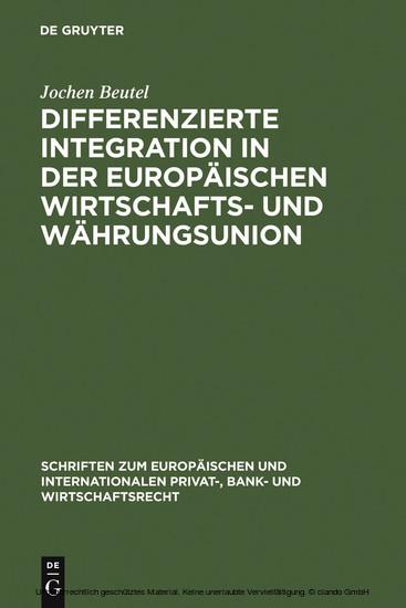 Differenzierte Integration in der Europäischen Wirtschafts- und Währungsunion - Blick ins Buch