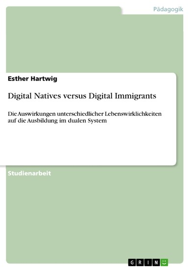Digital Natives versus Digital Immigrants - Blick ins Buch