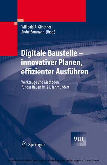 Digitale Baustelle- innovativer Planen, effizienter Ausführen - Blick ins Buch