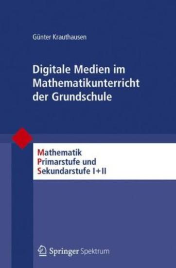 Digitale Medien im Mathematikunterricht der Grundschule - Blick ins Buch