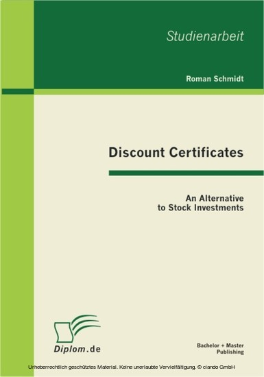 Discount Certificates: An Alternative to Stock Investments - Blick ins Buch